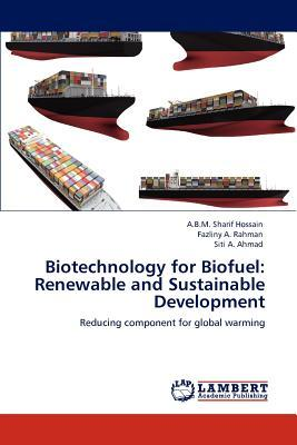 Biotechnology for Biofuel