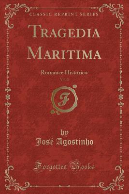 Tragedia Maritima, Vol. 3