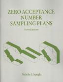 Zero Acceptance Number Sampling Plans