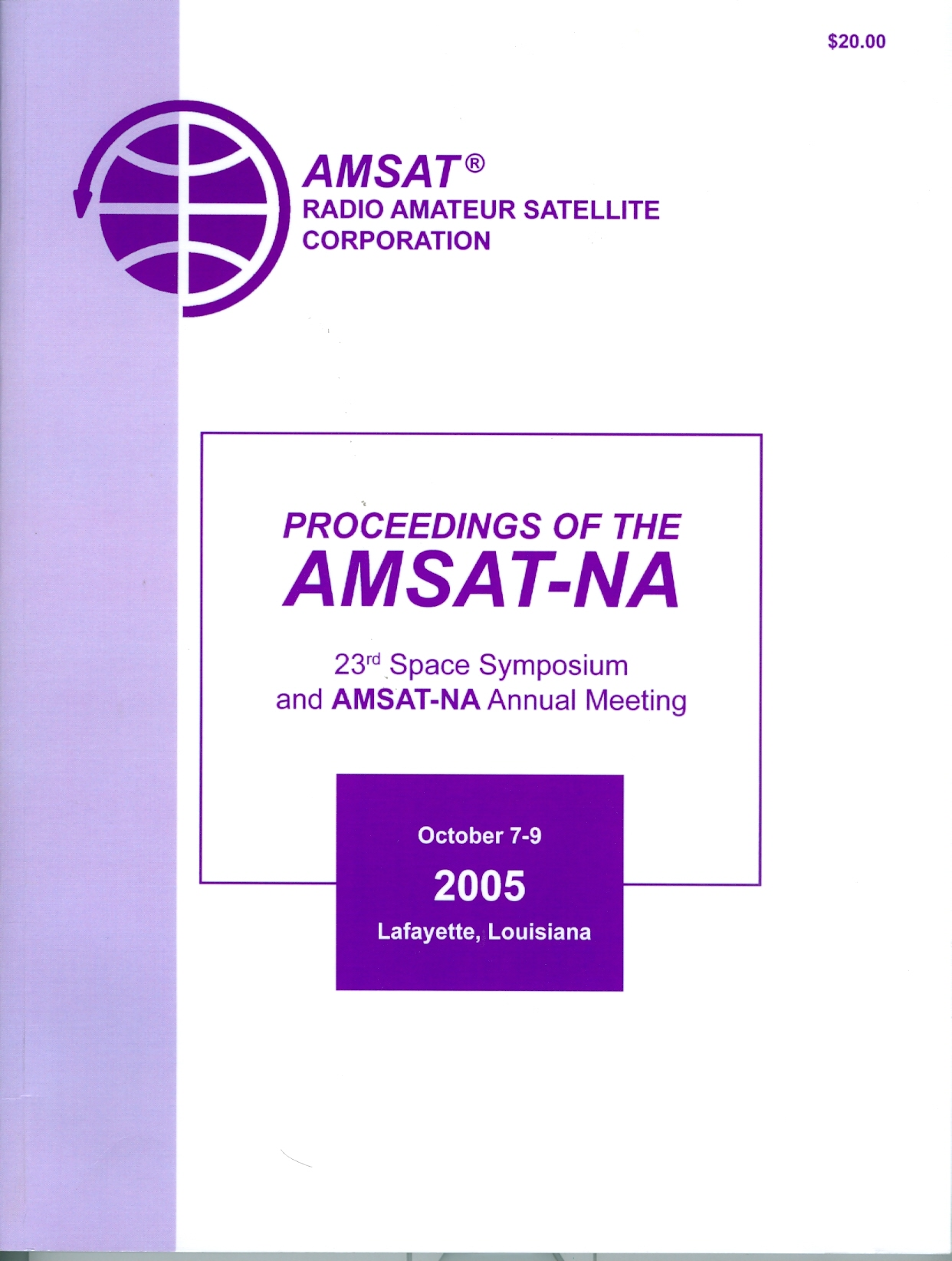 Proceedings of the AMSAT-NA 23rd Space Symposium and AMSAT-NA Annual Meeting