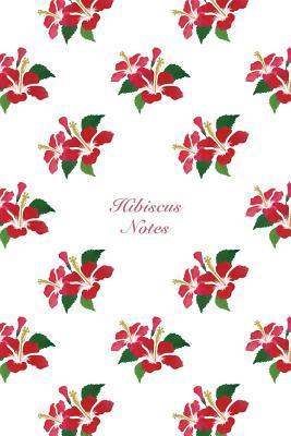 Hibiscus Notes