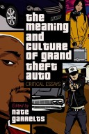 The meaning and culture of Grand Theft Auto