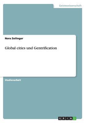 Global cities und Gentrification