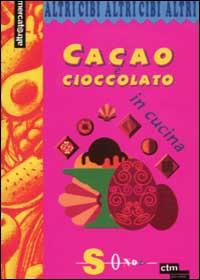 Cacao e cioccolato in cucina