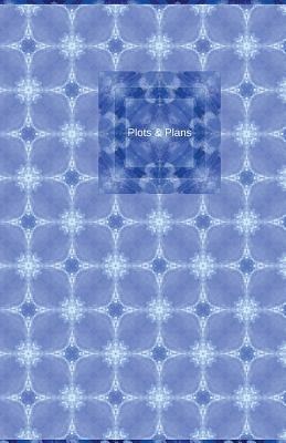 Plots & Plans