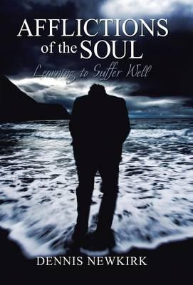 Afflictions of the Soul