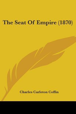 The Seat of Empire (1870)