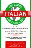750 Italian Verbs and Their Uses