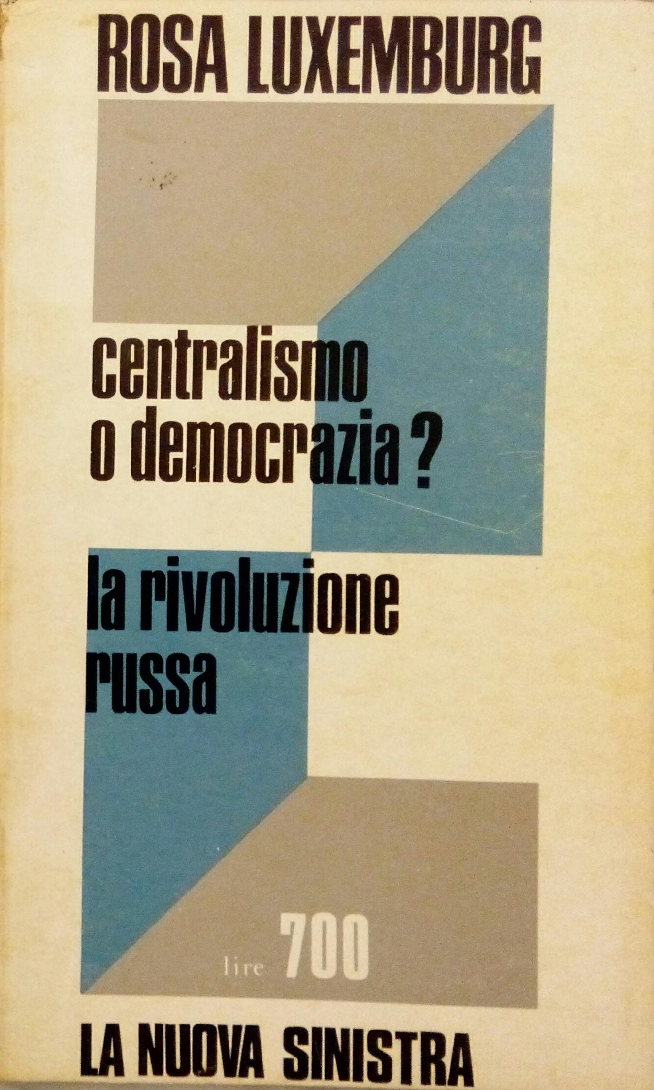 Centralismo o democrazia?