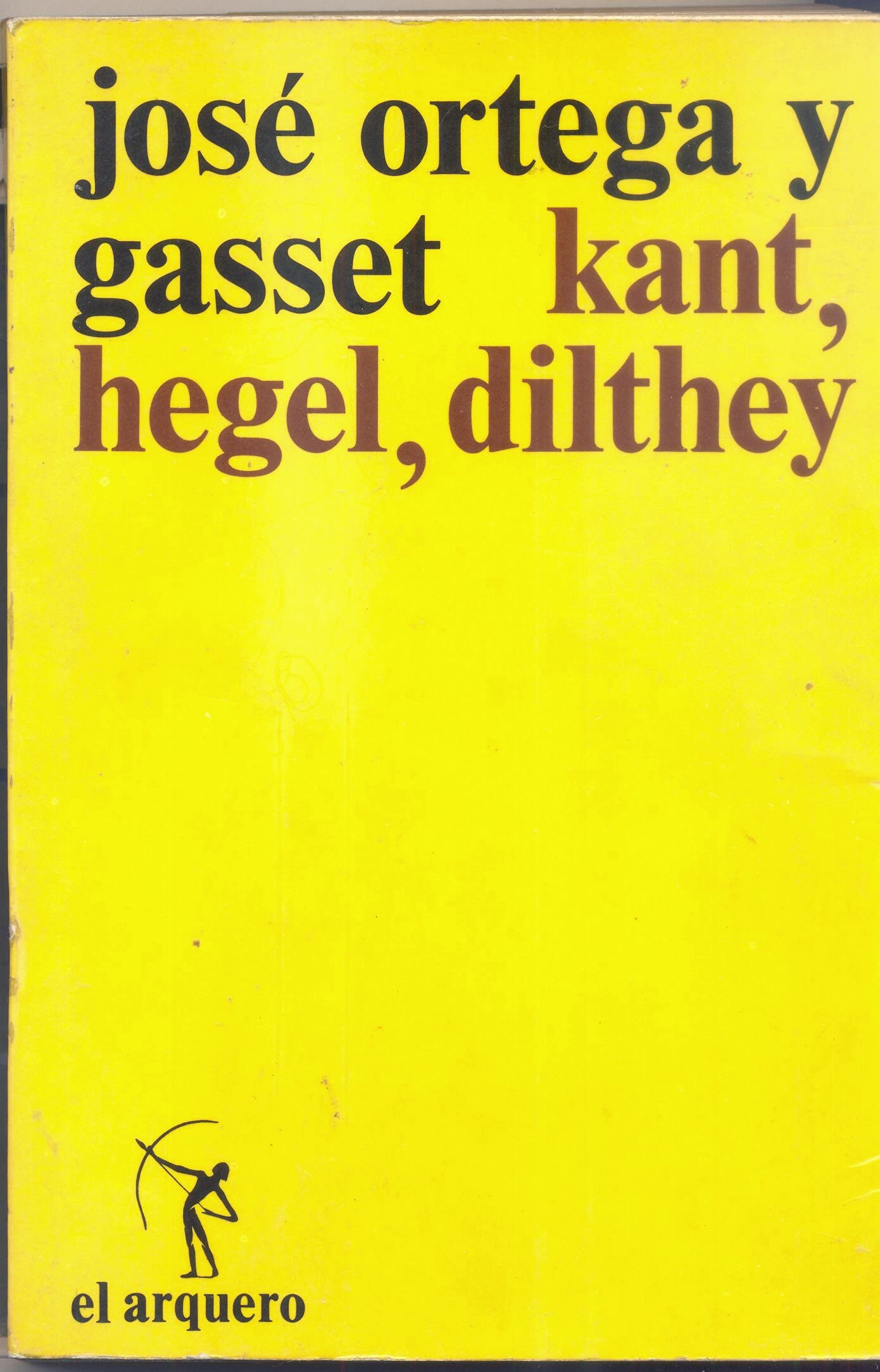 Kant, Hegel, Dilthey
