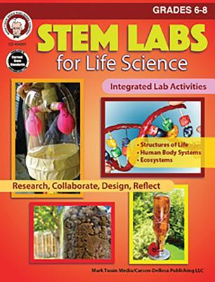 Stem Labs for Life Science Grades 6 - 8