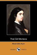 That Girl Montana (Dodo Press)