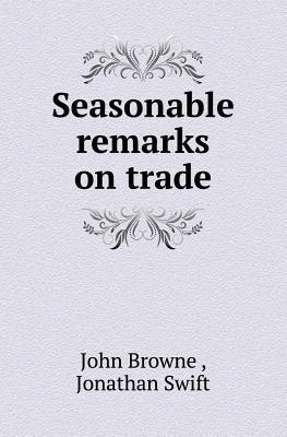Seasonable Remarks o...