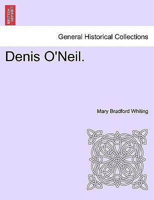 Denis O'Neil. VOL. I...