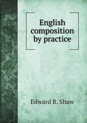 English Composition by Practice