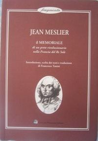 Il memoriale di un prete rivoluzionario nella Francia del Re Sole