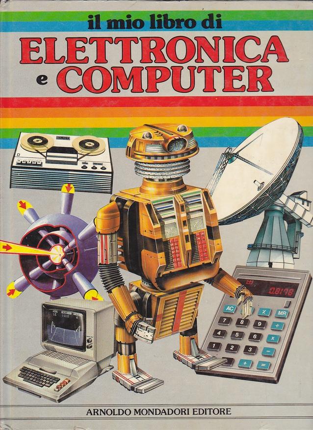 Il mio libro di elettronica e computer