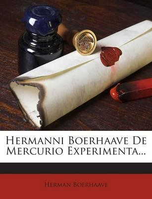 Hermanni Boerhaave de Mercurio Experimenta...