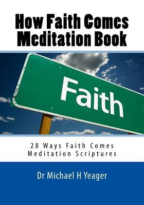 How Faith Comes Meditation Book