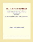The Hollow of Her Hand (Webster's Chinese Traditional Thesaurus Edition)