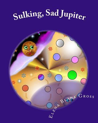 Sulking Sad Jupiter