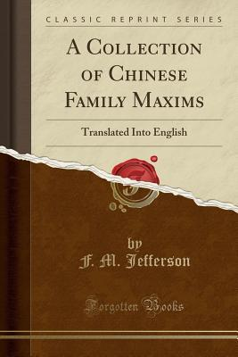A Collection of Chinese Family Maxims
