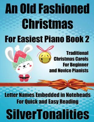 An Old Fashioned Christmas for Easiest Piano Book 2