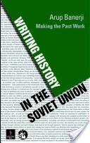 Writing history in the Soviet Union