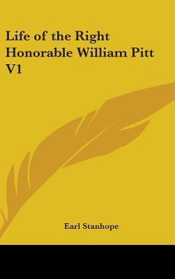 Life of the Right Honorable William Pitt
