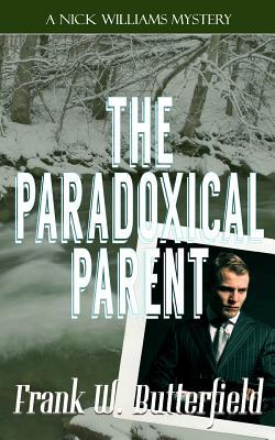 The Paradoxical Parent