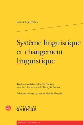Systeme Linguistique Et Changement Linguistique