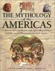 The Mythology of the Americas