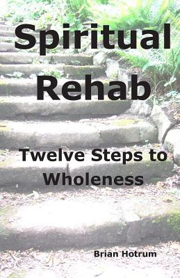 Spiritual Rehab