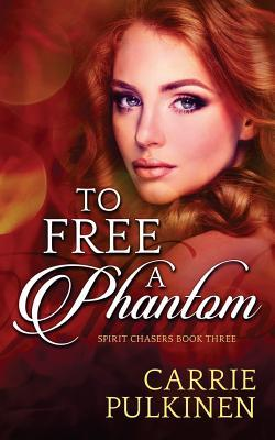 To Free a Phantom