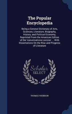 The Popular Encyclop...
