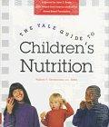 The Yale Guide to Children's Nutrition