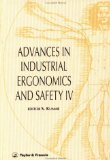 Advances in Industrial Ergonomics and Safety IV
