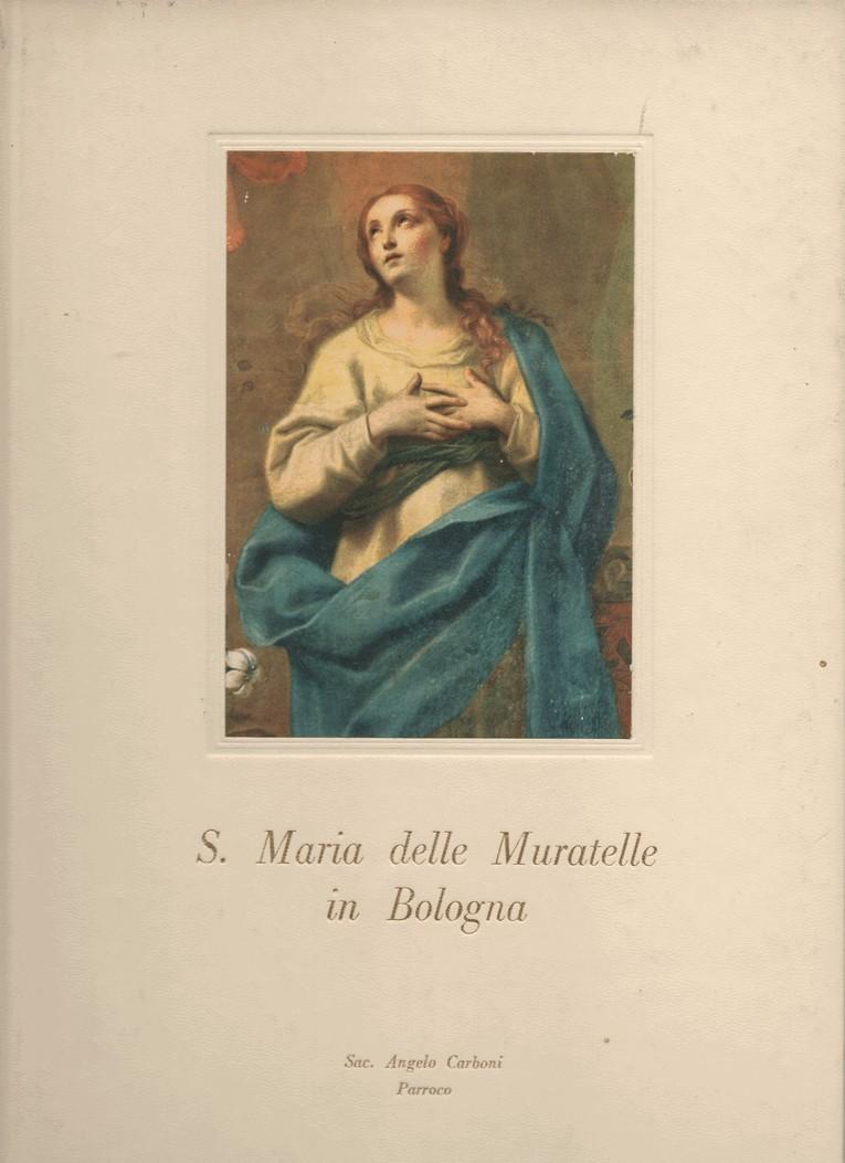 S. Maria delle Muratelle in Bologna