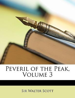 Peveril of the Peak, Volume 3