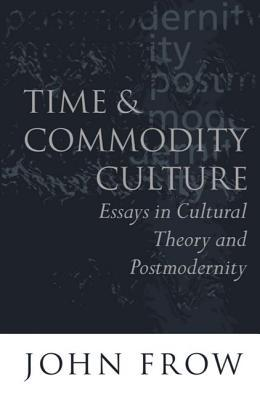Time and Commodity Culture