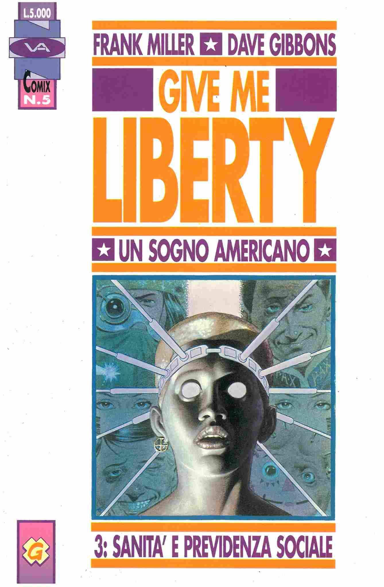 Give me liberty n. 3...