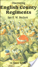 Discovering English County Regiments