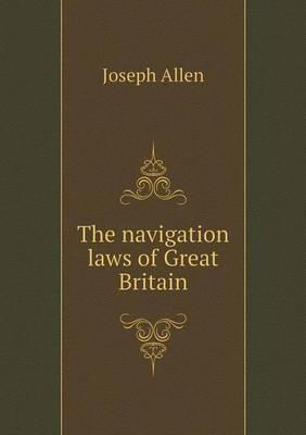 The Navigation Laws ...