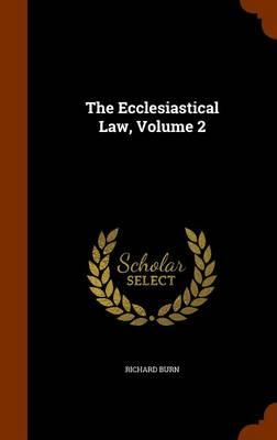 The Ecclesiastical Law, Volume 2