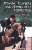 Judging Hunters and Hunter Seat Equitation