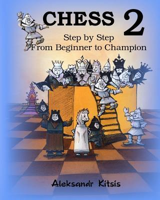 Chess, Step by Step