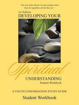 Developing Your Spiritual Understanding
