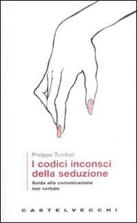 xxx italiano gratis comunicazione non verbale seduzione