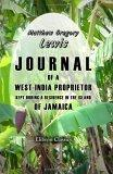 Journal of a West-India Proprietor, Kept during a Residence in the Island of Jamaica