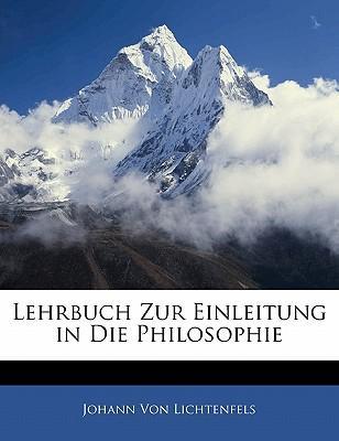 Lehrbuch Zur Einleitung in Die Philosophie, Dritte Auflage